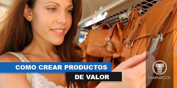como-crear-productos-de-valor-2